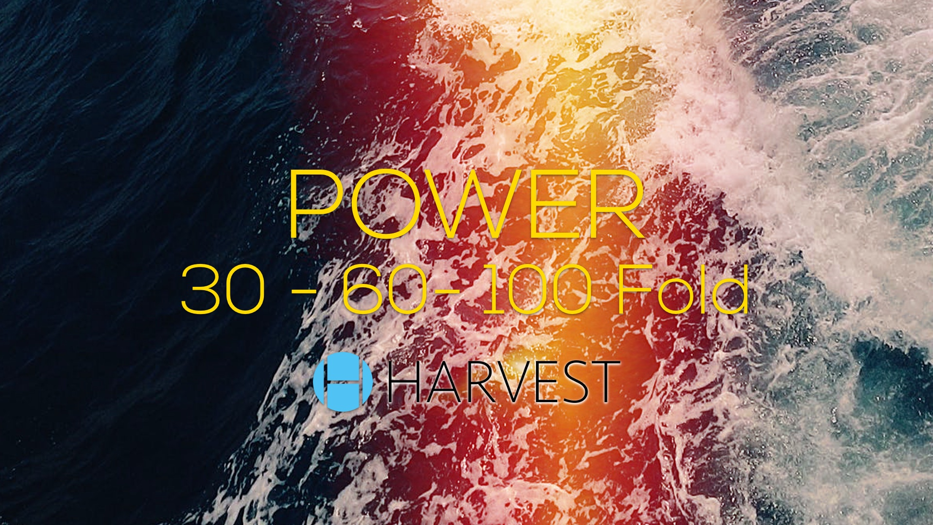 POWER | 30-60-100 Fold
