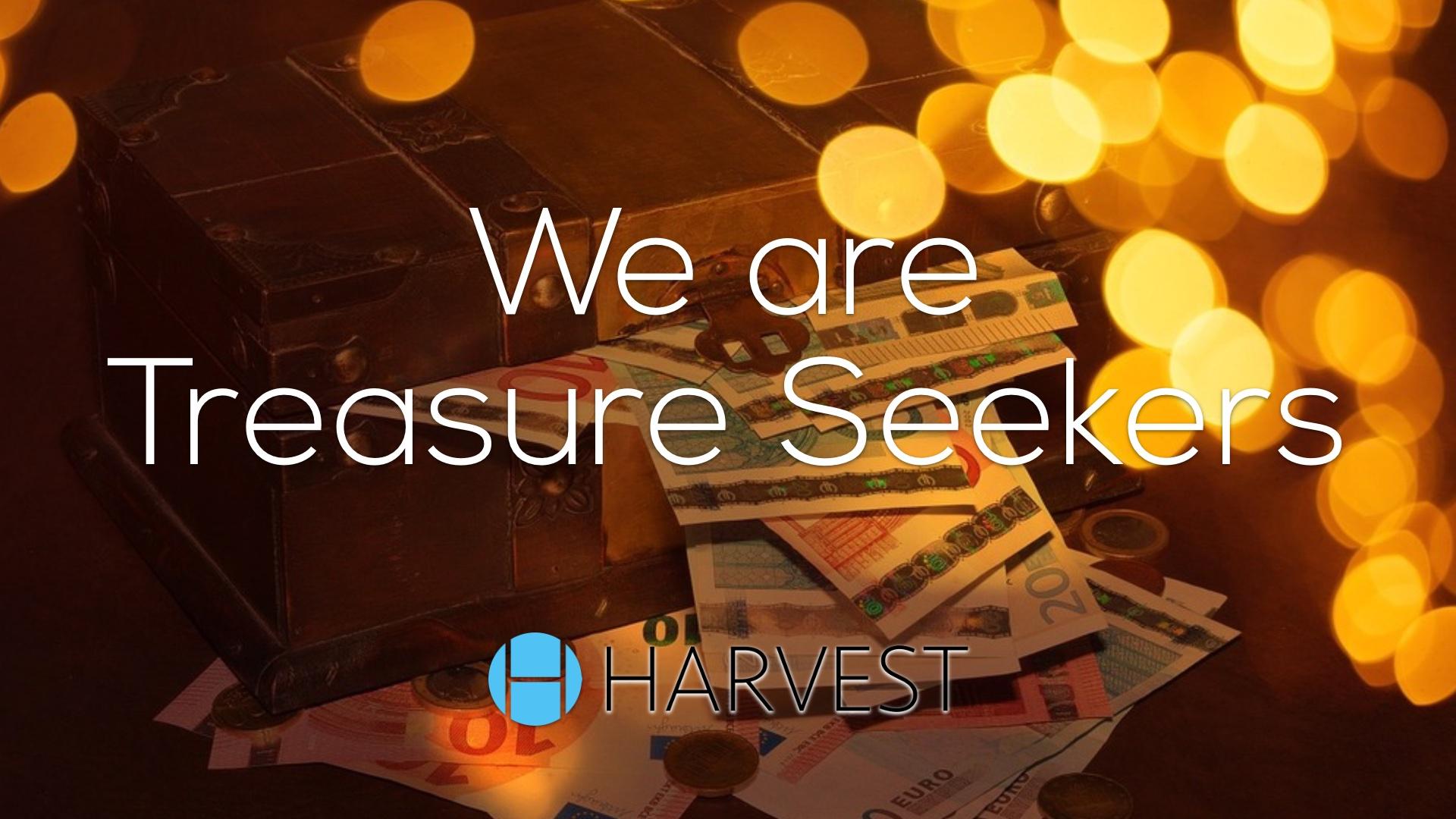 We Are Treasure Seekers