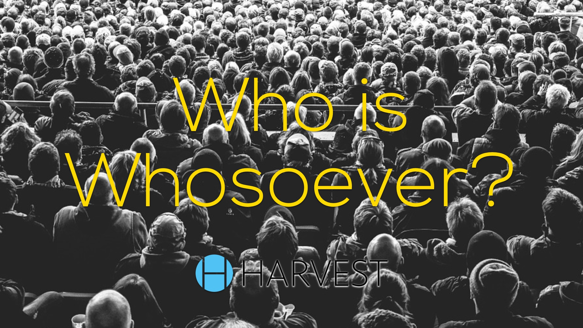 Who is Whosoever?