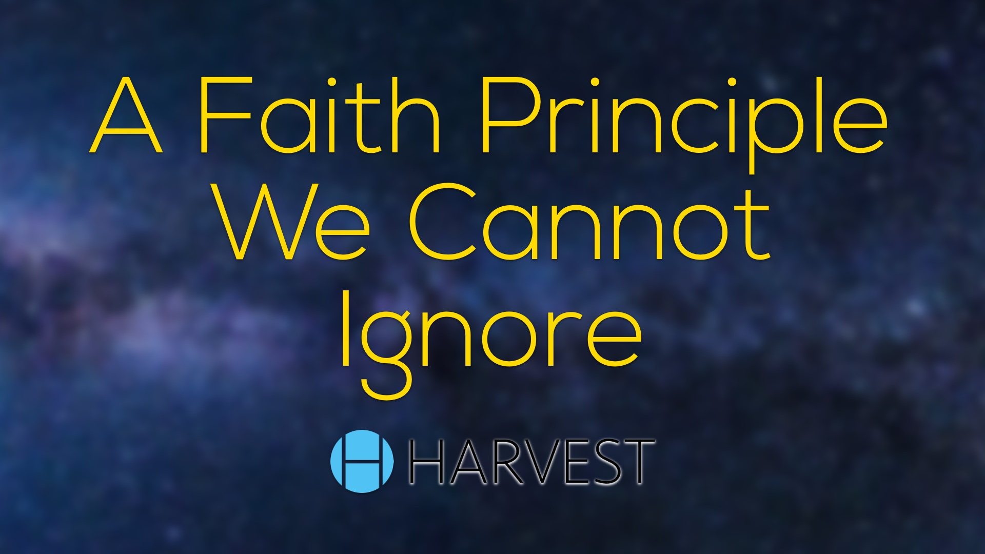 A Faith Principle We Cannot Ignore