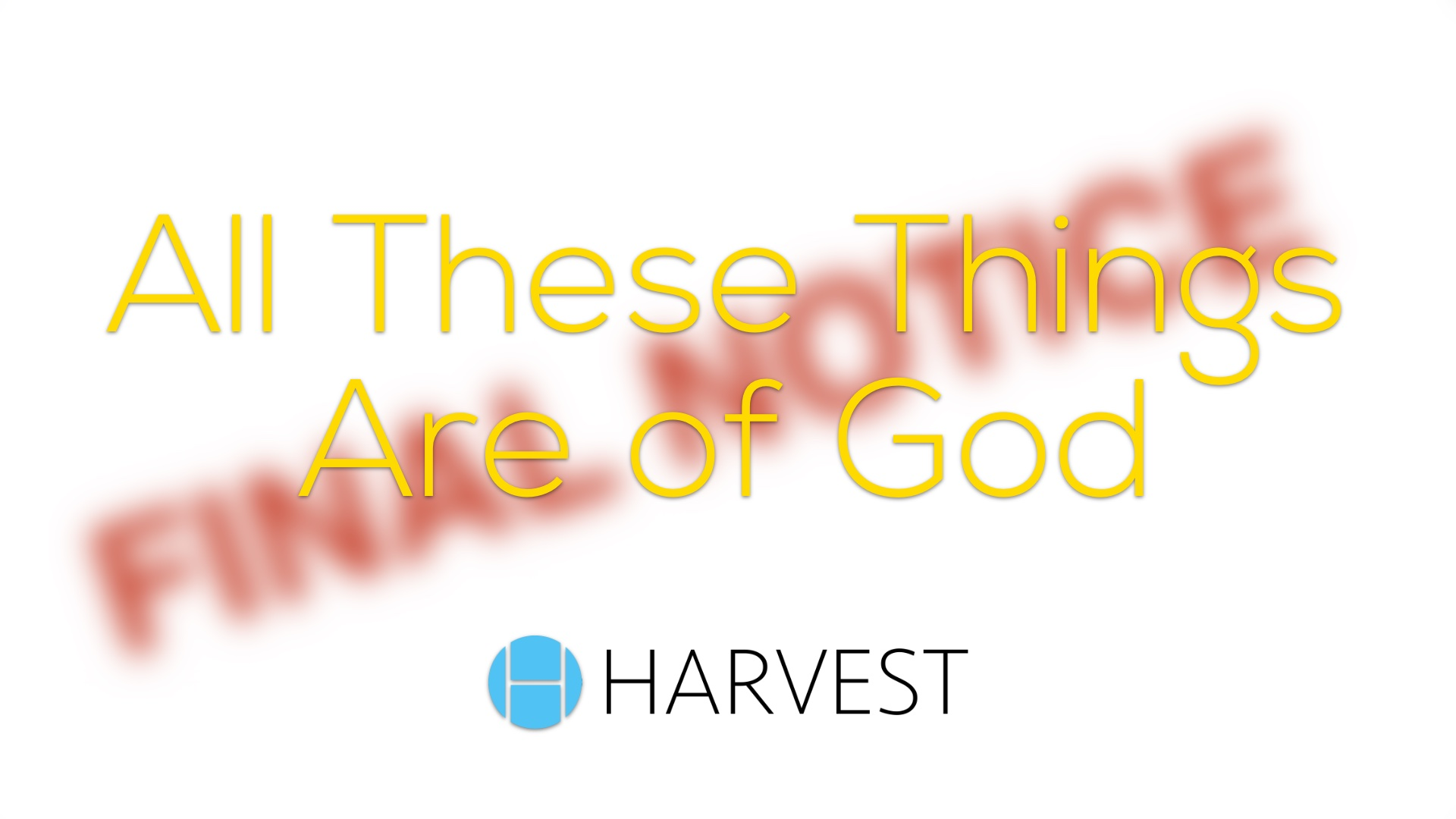 All These Things Are of God