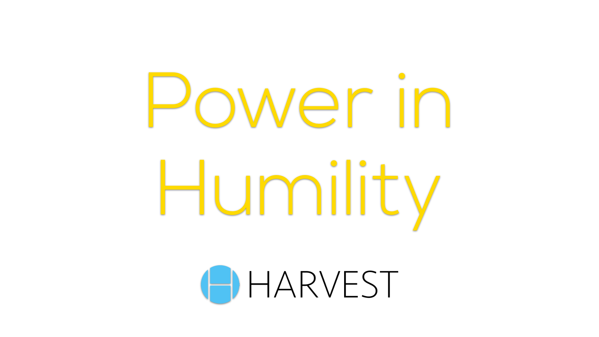 Power in Humility