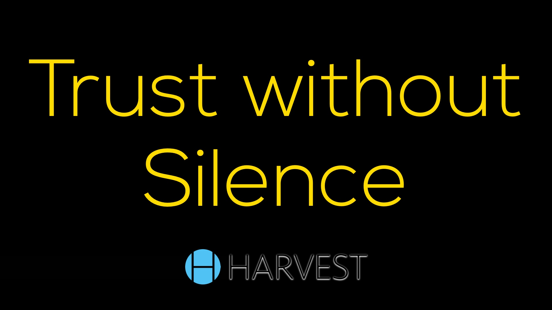 Trust Without Silence